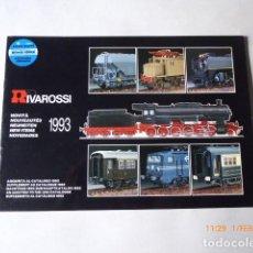 Trenes Escala: CATALOGO NOVEDADES RIVAROSSI, 1993, 24 PAG.. Lote 150648054