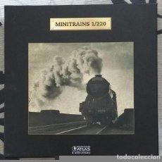 Trenes Escala: TRANS-SIBERIAN RAILWAY. MINITRAINS 1/220. ESCALA Z. EDICIONES ATLAS. TRANSIBERIANO. MUY BUEN ESTADO!. Lote 94393610