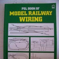 Trenes Escala: LIBRO INGLES SOBRE INSTALACION ELECTRICA DE TRENES DE JUGUETE - MODEL RAILWAY WIRING 1994. Lote 21051728