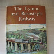Trenes Escala: THE LYNTON AND BARNSTAPLE RAILWAY, 1964, HISTORIA DE ESTE FERROCARRIL.LIBRO TRENES. Lote 33208765