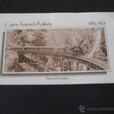 Trenes Escala: LIBRITO TRENES FERROCARRIL. CAIRNS - KURANDA RAILWAY 1882 - 1891. Lote 39980871