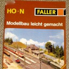 Trenes Escala: FALLER 842. REVISTA CON 83 PÁGINAS SOBRE CONTRUCCIÓN DE MAQUETAS, MODELISMO FERROVIARIO. Lote 40635309