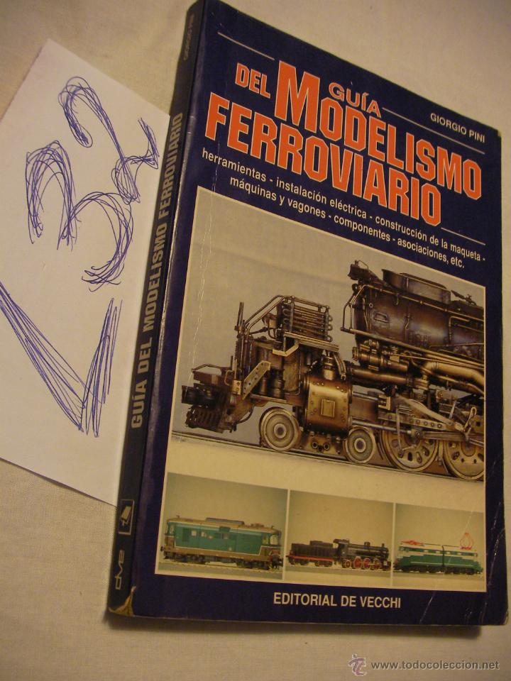 GUIA DEL MODELISMO FERROVIARIO - GIORGIO PINI (Juguetes - Trenes - Varios)