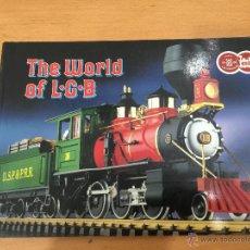 Trenes Escala: TRENES L.G.B. LEHMANN CATALOGO 1985 THE WOLRD OF L.G.B.. Lote 52884808