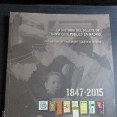 Trenes Escala: LIBRO LA HISTORIA BILLETE TRANSPORTE PUBLICO MADRID - 83 PAGINAS. Lote 58473514