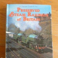 Trenes Escala: PRESERVED STEAM RAILWAYS OF BRITAIN. COLIN GARRATT. BLANDFORD.1979 192 PP. Lote 57650710