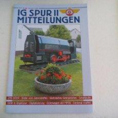 Trenes Escala: IG SPUR II, MITTEILUNGEN. NR 87. 2009. REVISTA MAQUETAS, TRENES TREN H0, MODELISMO. MAQUETA.. Lote 65428939