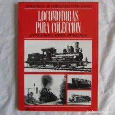 Trenes Escala: LOCOMOTORAS PARA COLECCIÓN CUADERNOS DE MODELISMO FERROVIARIO 1978. Lote 69702769