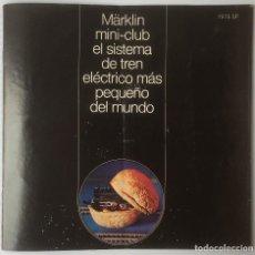 Trenes Escala: CATALOGO REVISTA MARKLIN MINI-CLUB 1976 CASTELLANO.. Lote 145200541