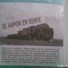 Trenes Escala: DVD LOCOMOTORAS DE VAPOR RENFE. Lote 92118925