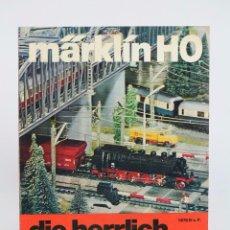 Trenes Escala: CATÁLOGO / FOLLETO DE TRENES DE JUGUETE, EN ALEMÁN - MÄRKLIN H0 / HO - ALEMANIA - AÑOS 70. Lote 94785519