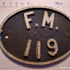 Trenes Escala: ANTIGUA PLACA FERROVIARIA DE FERROCARRILES DE MALLORCA - F.M. 119. Lote 96239467