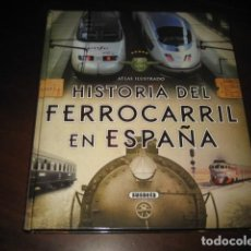 Trenes Escala: LIBRO HISTORIA DEL FERROCARRIL EN ESPAÑA. TREN, TRENES. Lote 107456763