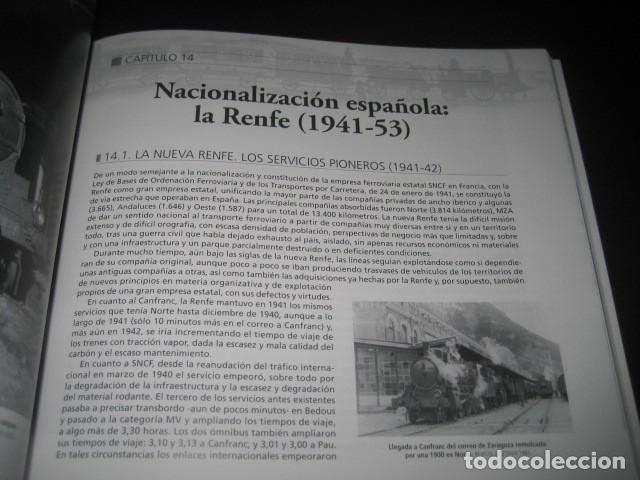 Trenes Escala: LIBRO EL CANFRANC HISTORIA DE UN TREN DE LEYENDA. TRENES FERROCARRIL. POR ALFONSO MARCO - Foto 5 - 203837973