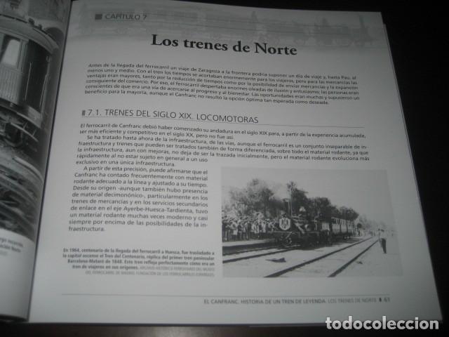 Trenes Escala: LIBRO EL CANFRANC HISTORIA DE UN TREN DE LEYENDA. TRENES FERROCARRIL. POR ALFONSO MARCO - Foto 8 - 203837973