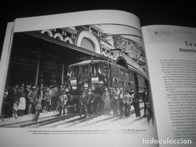 Trenes Escala: LIBRO EL CANFRANC HISTORIA DE UN TREN DE LEYENDA. TRENES FERROCARRIL. POR ALFONSO MARCO - Foto 10 - 203837973