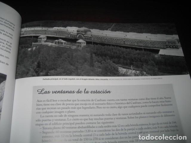 Trenes Escala: LIBRO EL CANFRANC HISTORIA DE UN TREN DE LEYENDA. TRENES FERROCARRIL. POR ALFONSO MARCO - Foto 11 - 203837973
