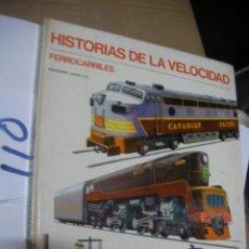 Trenes Escala: ANTIGUO LIBRO - HISTORIA DE LA VELOCIDAD - FERROCARRILES. Lote 112154375
