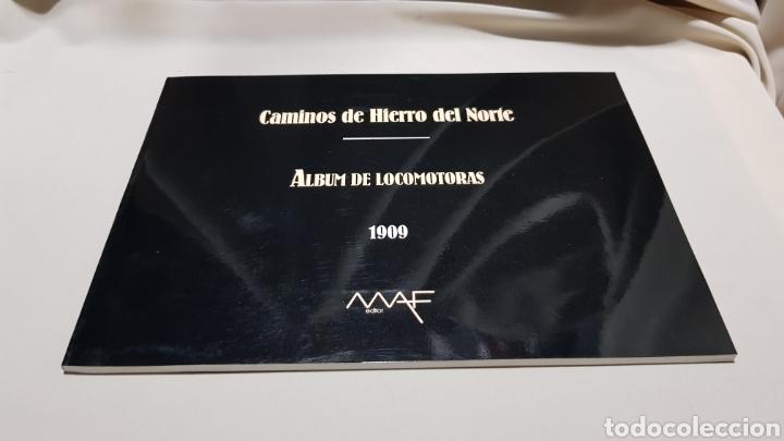 CAMINOS DE HIERRO DEL NORTE . ALBUM DE LOCOMOTORAS 1909 MAF . 1992 (Juguetes - Trenes - Varios)