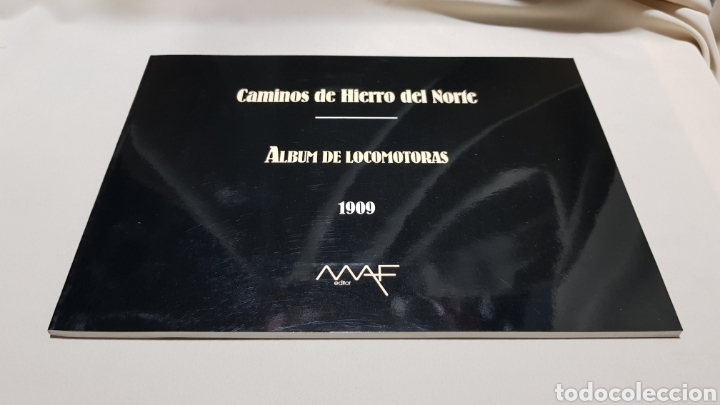 Trenes Escala: Caminos de hierro del norte . Album de locomotoras 1909 maf . 1992 - Foto 2 - 119032454