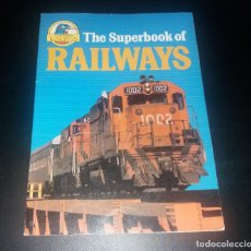 Trenes Escala: LIBRO. THE SUPERBOOK OF RAILWAYS (TRENES). DAVID ROBERTS, KINGFISHER, 1985. Lote 120862115