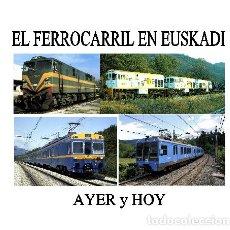 Trenes Escala: EL FERROCARRIL EN EUSKADI. Lote 121730075