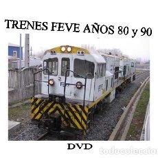 Trenes Escala: DVD TRENES FEVE AÑOS 80 Y 90. Lote 121730215