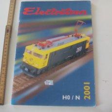 Comboios Escala: CATÁLOGO ELECTROTREN 2001 TRENES, MODELISMO, TREN, LOCOMOTORAS, H0 ,N. Lote 122536363