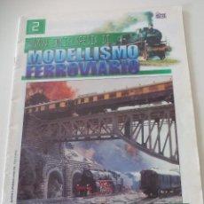 Trenes Escala: NOUVA ENCICLOPEDIA DI MODELLISMO FERROVIARIO, FASCICULO 2 TRENES MODELISMO FERROVIARIO TREN. Lote 122544655