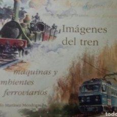 Trenes Escala: LIBRO IMÁGENES DEL TREN. Lote 124141075