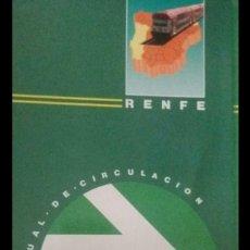 Trenes Escala: RENFE. MANUAL DE CIRCULACIÓN PARA MAQUINISTAS. Lote 131891522