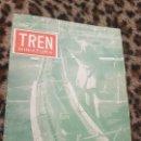 Trenes Escala: REVISTA TREN MINIATURA, AÑO 1957. Lote 136137006