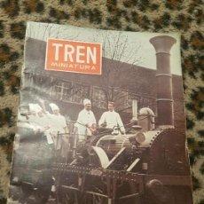 Trenes Escala: REVISTA TREN MINIATURA, AÑO 1957. Lote 136138534