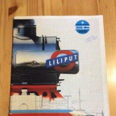 Trenes Escala: CATALOGO TRENES LILIPUTN. Lote 145171780