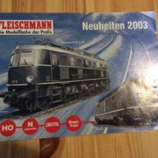 Trenes Escala: CATALOGO TRENES FLEISCHMANN. Lote 145172012