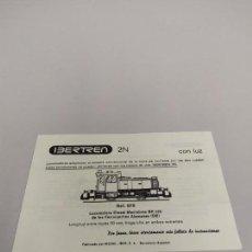 Trenes Escala: J- INSTRUCCIONES DE CONSERVACION Y ENGRASE IBERTREN LOCOMOTORA REF 979 2N IP 23.134. Lote 148058626