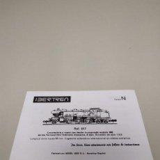 Trenes Escala: J- INSTRUCCIONES DE CONSERVACION Y ENGRASE IBERTREN LOCOMOTORA VAPOR N REF 017 . Lote 148059314