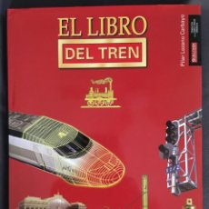 Trenes Escala: EL LIBRO DEL TREN. Lote 156854338