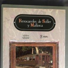 Trenes Escala: FERROCARRILES DE SÓLLER Y MALLORCA. Lote 156857502