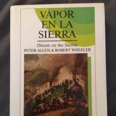 Trenes Escala: VAPOR EN LA SIERRA (STEAN ON THE SIERRA). Lote 156874702