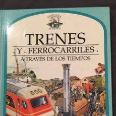 Trenes Escala: TRENES Y FERROCARRILES A TRAVÉS DE LOS TIEMPOS. Lote 156915756