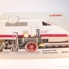 Trenes Escala: CATÁLOGO DE TRENES. MÄRKLÍN. PROGRAMME TOTAL. 1991/92 F. NL. EN FRANCÉS Y ALEMÁN. 336 PÁGINAS.. Lote 175822385