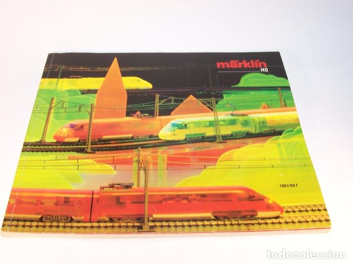CATÁLOGO DE TRENES. MÄRKLÍN. H0. 1987/88 F. FRANCÉS. 176 PP. (Juguetes - Trenes - Varios)