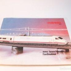 Trenes Escala: CATÁLOGO DE TRENES. MÄRKLÍN. HO. 1985/86 F. FRANCÉS. 219 PP. . Lote 175825278