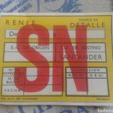Trenes Escala: ETIQUETA DE RENFE. TRÁFICO TRANSPORTE DE PAQUETERÍA. SANTANDER. IMPRESA POR MINUESA. AÑOS 70.. Lote 177057163