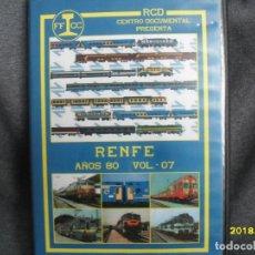 Trenes Escala: DVD RENFE AÑOS 80 Nº 7. Lote 186226342