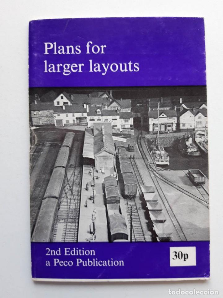 1973 CATÁLOGO DE TRENES PLANS FOR LARGER LAYOUTS, A PECO PUBLICATION, MODELISMO FERROVIARIO (Juguetes - Trenes - Varios)