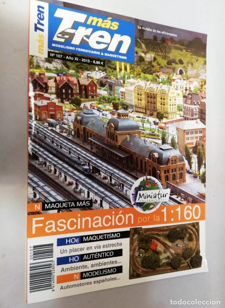 REVISTA MAS TREN 2015 Nº107. N MAQUETA MÁS. MINIATUR (Juguetes - Trenes - Varios)