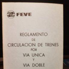 Trenes Escala: REGLAMENTO DE CIRCULACIÓN DE FEVE AÑO 1972. Lote 201684838