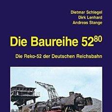 Trenes Escala: LOCOMOTORA DIE BAUREIHE 52.80: DIE REKO-52 DER DEUTSCHEN REICHSBAHN. Lote 202905306
